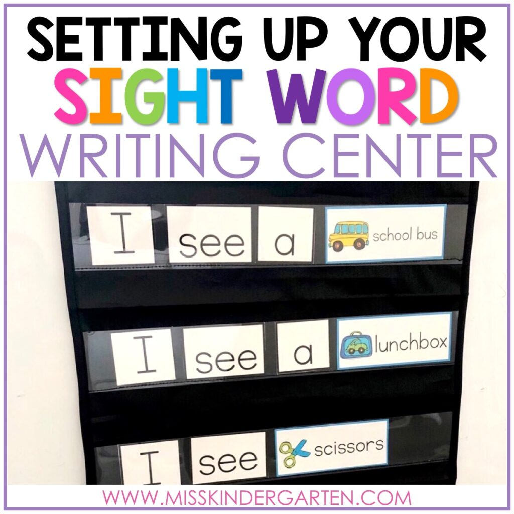Kindergarten Writing Center