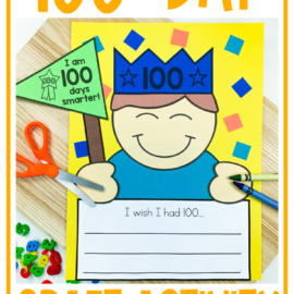 Fun 100th Day of School Writing Prompts and Craft
