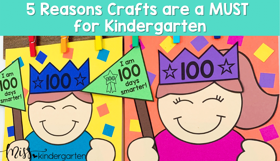 5 Reasons Crafts are a must for kindergarten