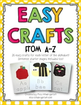 These easy crafts are the perfect addition to your alphabet lessons.