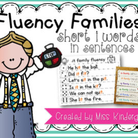 Fluency Families Words in Sentences {short i words}