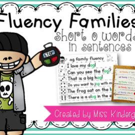 Fluency Families Words in Sentences {short o words}