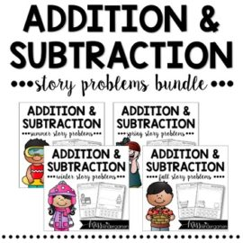 Math Story Problems Seasonal Addition and Subtraction Bundle