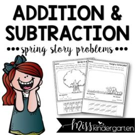 Spring Math Story Problems Addition and Subtraction
