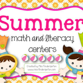 Summer Math and Literacy Centers for Kindergarten