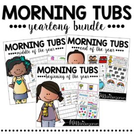 Morning Tubs Kindergarten Year Long Bundle